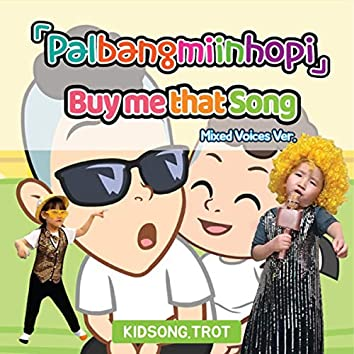 Buy me that Song (Mixed Voices Trot Version)