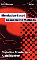 Simulation-Based Econometric Methods (Oup/Core Lecture Series)