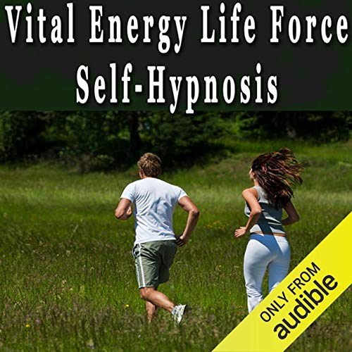 Vital Energy Life Force Hypnosis cover art