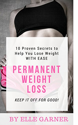 Book: Choose Thin - 10 Proven Secrets To Permanent Weight Loss by Elle Garner