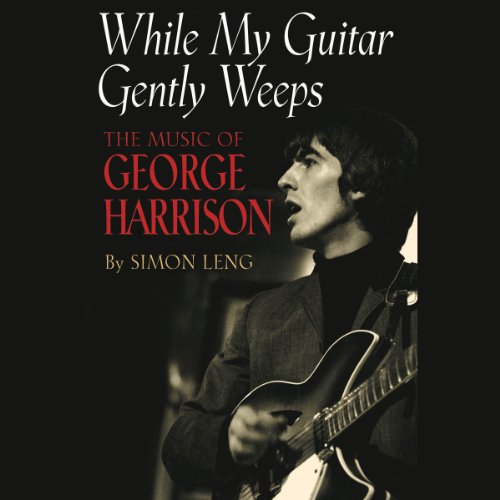 While My Guitar Gently Weeps audiobook cover art
