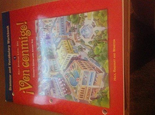 Holt Spanish Level One:Ven Conmigo (Grammar and Vocabulary Workbook, Level 1)