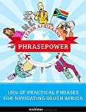Learn Afrikaans - PhrasePower: 100s of Practical Phrases for Navigating South Africa