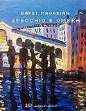 Specchio e Ombra (Italian Edition)