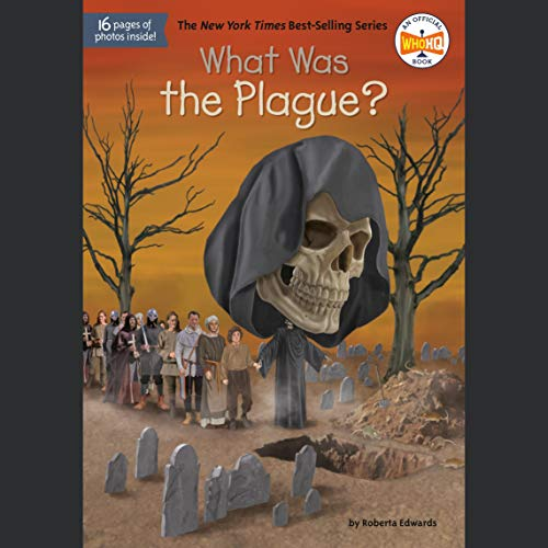 What Was the Plague? cover art
