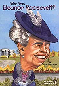 Who Was Eleanor Roosevelt? (Who Was?)