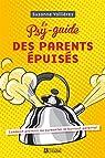 Le psy-guide des parents épuisés par Vallières