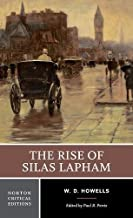 The Rise of Silas Lapham (First Edition) (Norton Critical Editions)