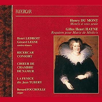 Du Mont: Motets à voix seule - Hayne: Requiem pour Marie de Médicis