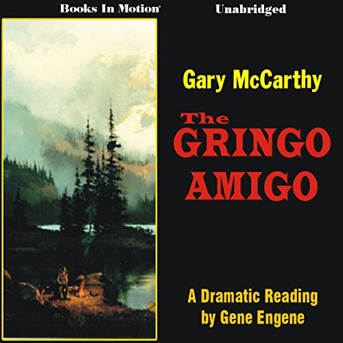 The Gringo Amigo audiobook cover art