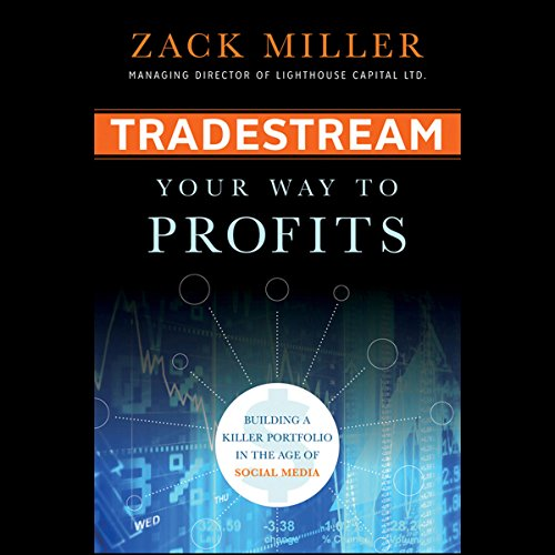 TradeStream Your Way to Profits: Building a Killer Portfolio in the Age of Social Media cover art