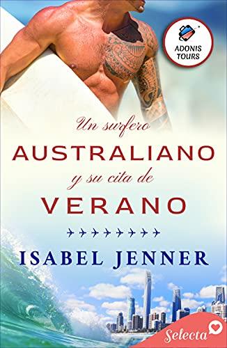 "Serie ""Adonis tours"" - 02 Un surfista australiano y su cita de verano, Isabel Jenner (rom) 51SaB--71KS"