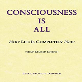 Consciousness Is All audiobook cover art