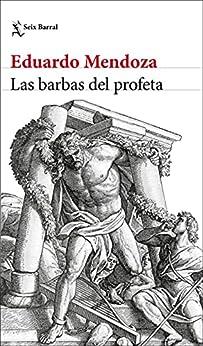 Las barbas del profeta (Biblioteca Breve) PDF EPUB Gratis descargar completo