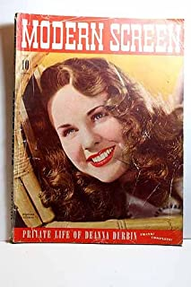 MODERN SCREEN July 1942. Private Life of Deanna Durbin on Cover Articles: Strictly Dynamite, Errol Flynn; Mr. & Mrs. Fun, Judy & Dave Rose; Sisters and HOW - Joan Fontaine and Olivia de Havilland