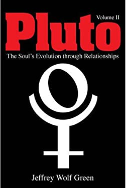 Pluto, Vol. 2: The Soul's Evolution Through Relationships