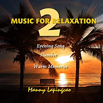Music For Relaxation 2
