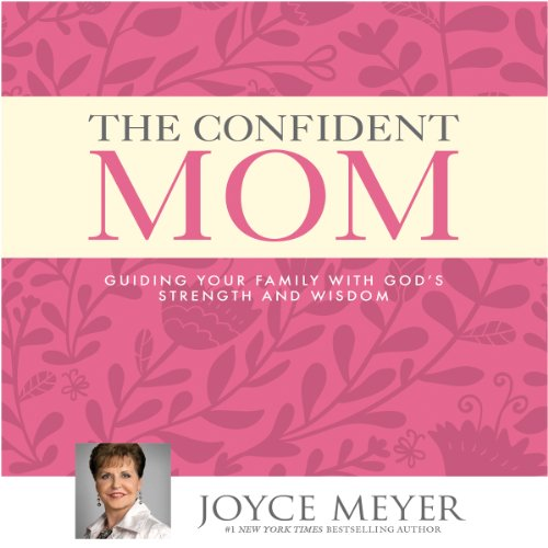 The Confident Mom audiobook cover art
