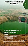 Fish & Fisheries Digest: Part-1 (Fish & Fisheries Monitoring and Management Systems) (English Edition)