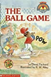 The Ball Game (My First Hello Reader)