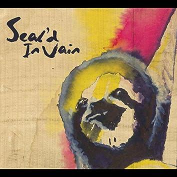 Seal'd in Vain