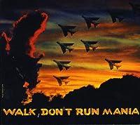 Walk Don't Run Mania