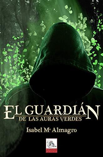 El Guardián de las Auras Verdes