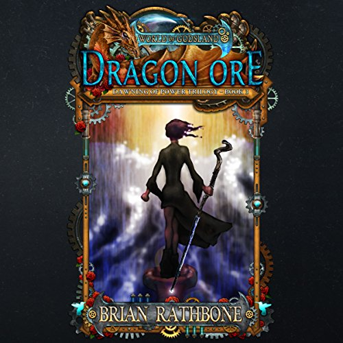 Dragon Ore: The Dawning of Power audiobook cover art