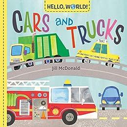 Hello, World! Cars and Trucks by [Jill McDonald]