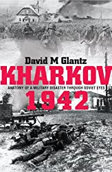 Kharkov 1942 : David Glantz