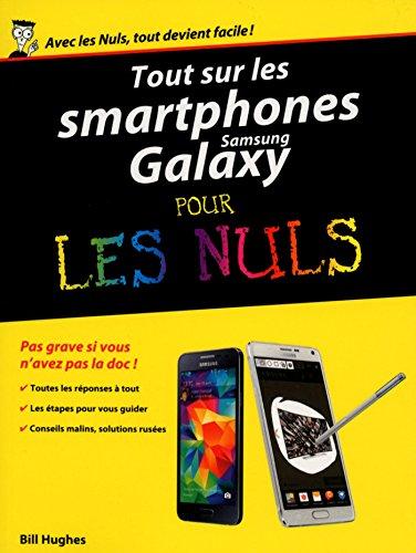 Tout sur les smartphones Samsung Galaxy pour les Nuls