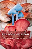 The Book of Fungi: A Life-Size...