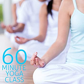 60 Minute Yoga Class: The Best Relaxing Music for Yoga, Meditation & Relaxation