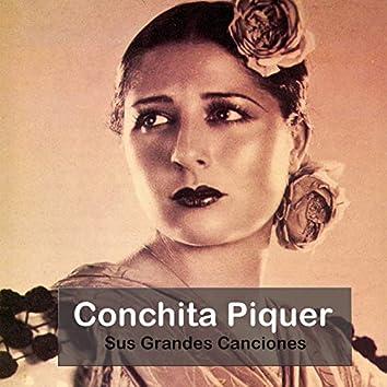 Conchita Piquer - Sus Grandes Canciones
