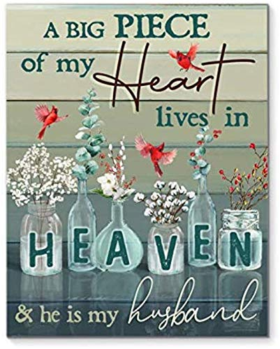 A Big Piece of My Heart Lives in Heaven and He is My Husband Canvas Art Canvas 0.75 Inch Print Size 8x12, 12x18, 16x24, 24x36 Inches