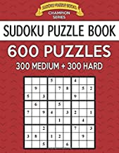 Sudoku Puzzle Book, 600 Puzzles, 300 MEDIUM and 300 HARD: Improve Your Game With This Two..