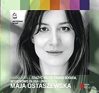Zdazyc przed Panem Bogiem, Wyjatkowo dluga linia czyta Maja Ostaszewska