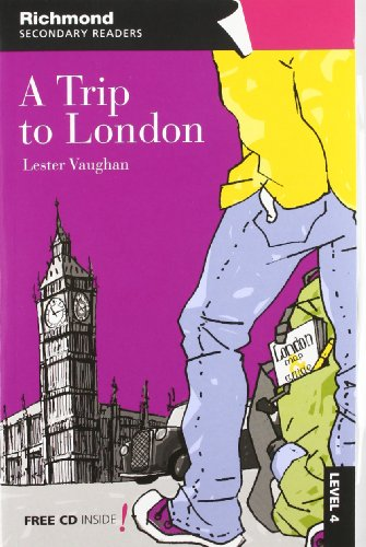 A trip to London, secondary readers, level 4 - 9788466812573