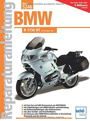 BMW R 1150 RT: ab Modelljahr 2001 (Reparaturanleitungen)