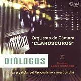 Diálogos - Música Española: Del Nacionalismo a Nuestros Días