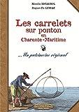 Les carrelets sur pontons en Charente maritime Vers NB