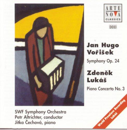 Jan Hugo Vorisek: Symphony op. 24/Zdenek Lukas: Piano Cto. No. III