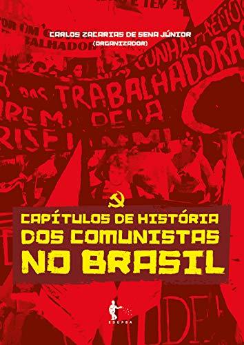 Capítulos de história dos comunistas no Brasil