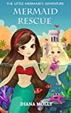 Books for Girls : The Mermaid's adventure: Mermaid Rescue