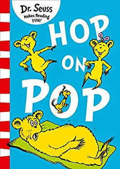 Hop On Pop by [Dr. Seuss]