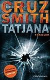Tatjana: Thriller (German Edition)