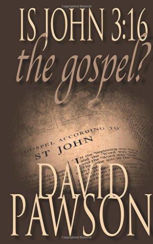 Image of Is John 3:16 The Gospel?