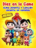 Diez en la Cama Rima Infantil y Canción Infantil en Español