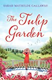 The Tulip Garden: First book in the Contini Cousins series