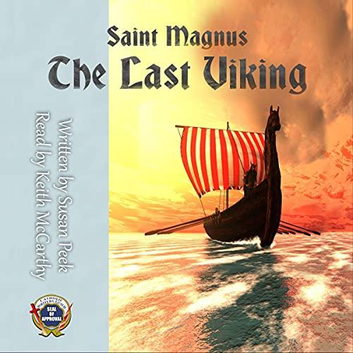 Saint Magnus: The Last Viking Audiobook By Susan Peek cover art